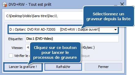 Comment graver une vidéo sur un disque DVD? Etape 7